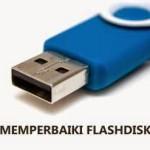 Cara Mengatasi dan Memperbaiki Flashdisk (USB) Rusak Yang Tidak Terbaca Oleh Komputer
